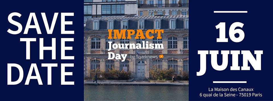 L'impact journalism day aux Canaux le 16/06 à Paris
