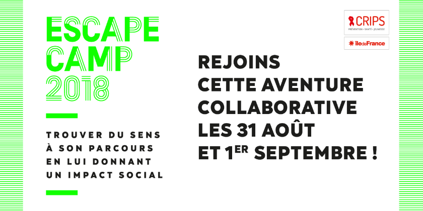 Candidatez à l'Escape Camp 2018 du Crips Île-de-France