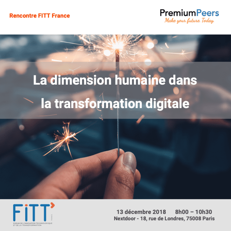 13/12/2018 : La dimension humaine dans la transformation digitale