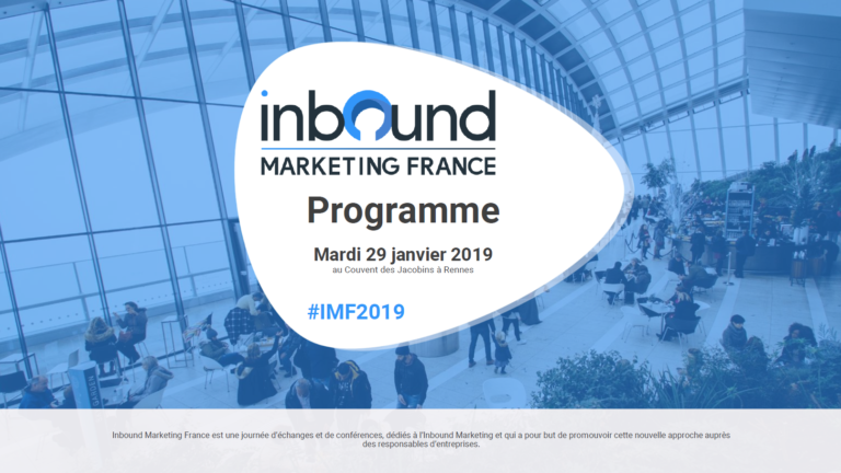 Inbound Marketing France 2019 revient ce 29/01 à Rennes
