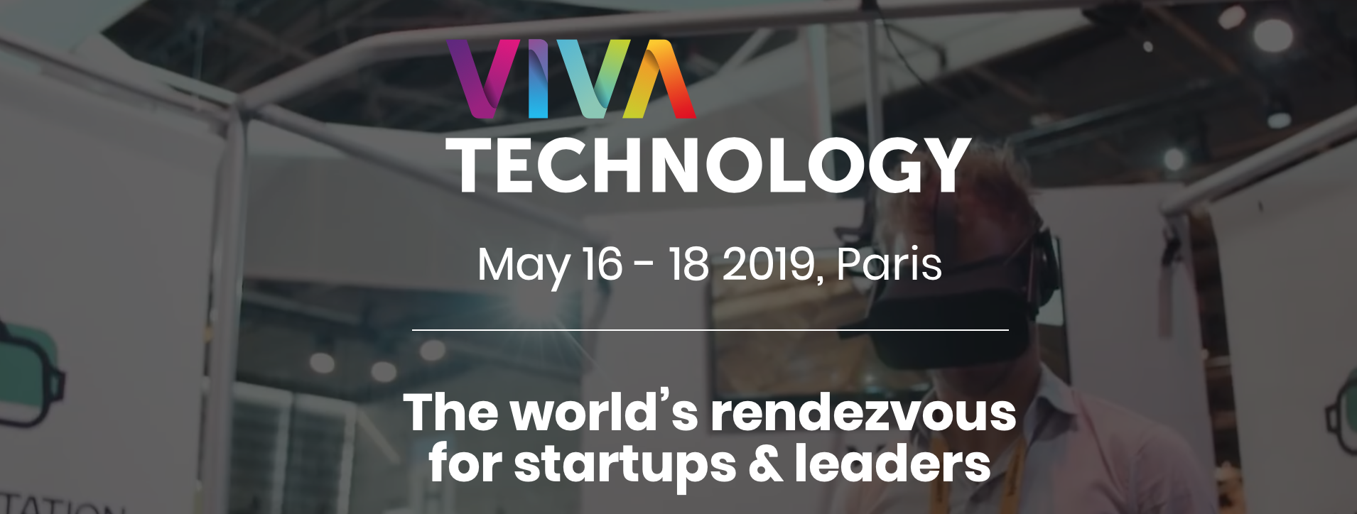 VivaTechnology du 16/05 au 18/05 à Paris