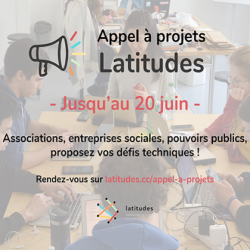#TechforGood : Appel à projets Latitudes