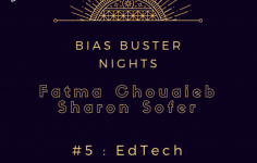 Bias Buster Nights n°5 : EdTech. Atelier le 13/05