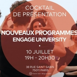 Rencontrez l'ENGAGE University ! Cocktail de présentation le 10/07 à Paris