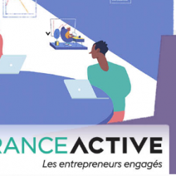 France Active, les entrepreneurs engagés