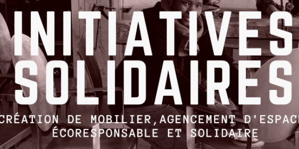 Initiatives Solidaires: L'artisanat d'art solidaire et écoresponsable