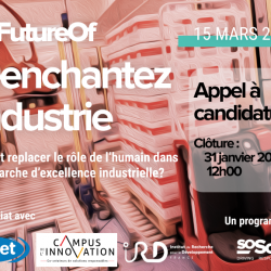Appel à CandidatureThe Future Of – Réenchantez l'industrie! avant le 31/01