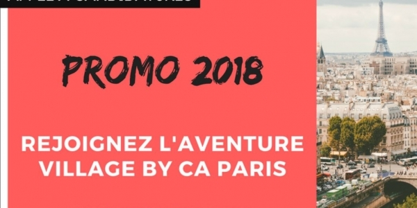 Appel à candidature Promo 2018 Le Village By CA Paris avant le 22/01